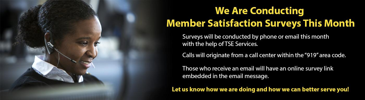 Member Satisfaction Surveys This Month